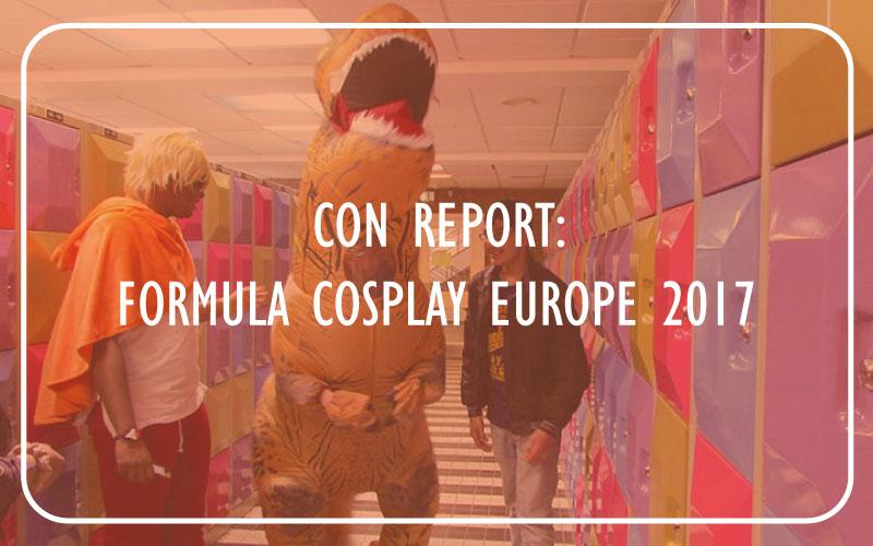 Formula Cosplay Europe 2017 verslag