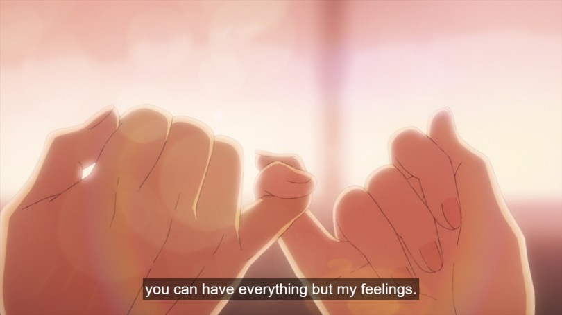 """Close-up of two hands linked in a pinky swear. Subtitle: """"you can have everything but my feelings."""""""