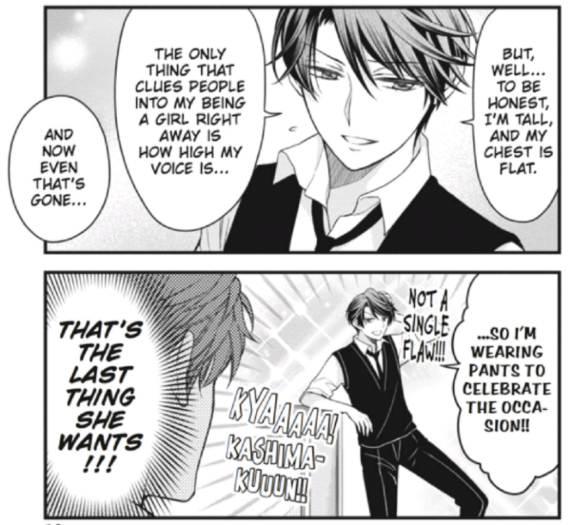 "Two manga panels: Mikoshiba worries that Kashima may be feeling insecure because she wants to be feminine, but she announces that she's 'wearing pants to celebrate the occasion"" of having a deeper voice."