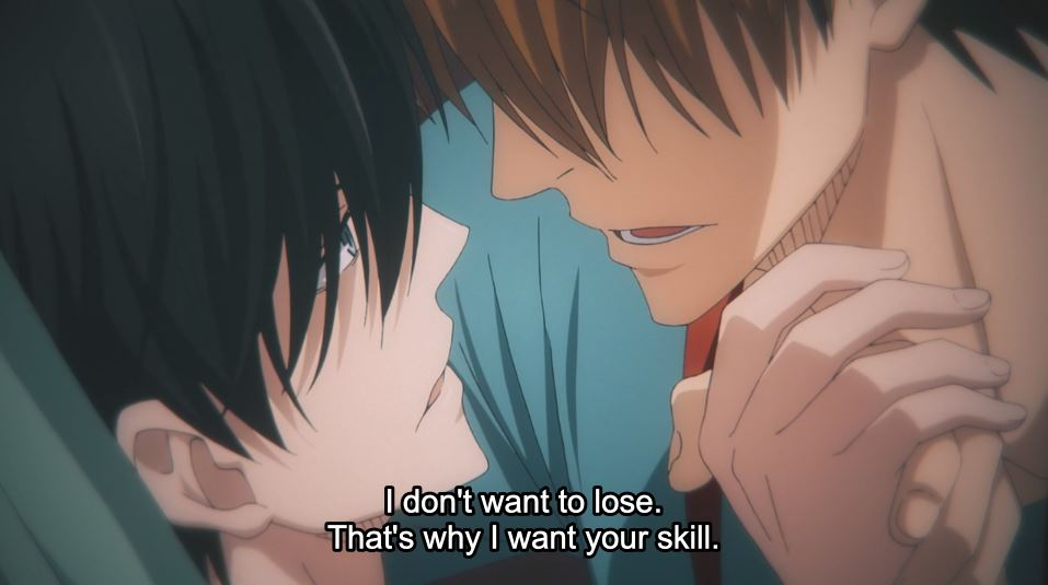Junta and Takato acting in a scene, intimately close. subtitle: I don't want to lose. That's why I want your skill.