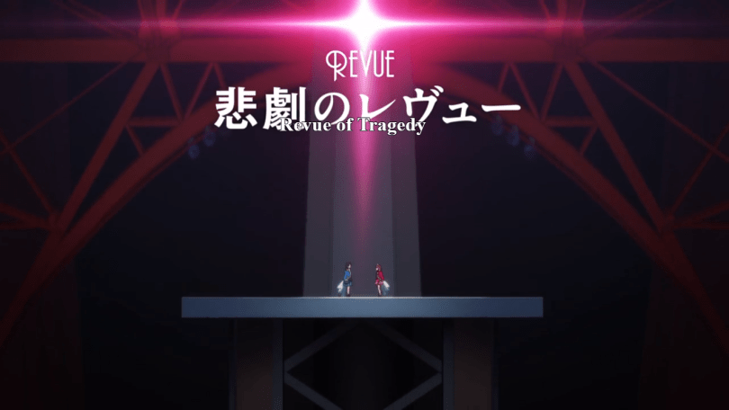 Karen and Hikari facing one another under a bright red light. Onscreen text: The Revue of Tragedy