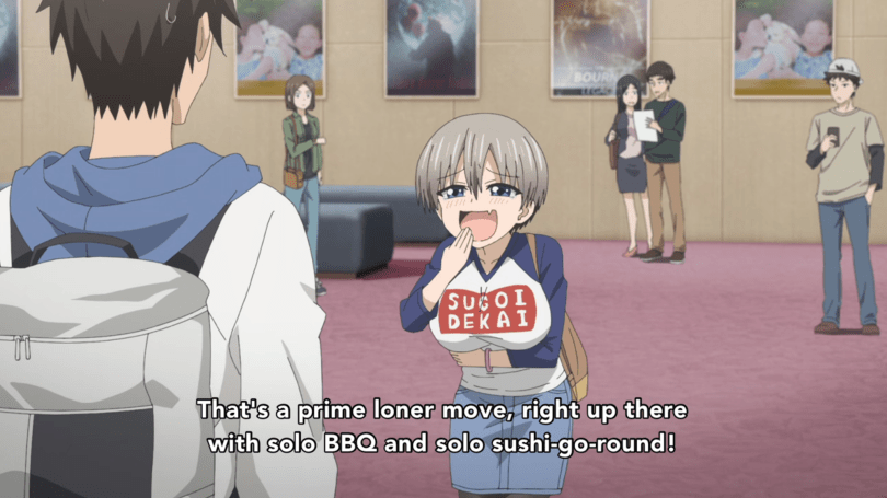 Uzaki making a smug face at the protagonist. subtitle: That's a prime loner move right there, with solo BBQ and solo sushi go round!