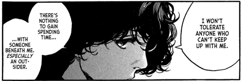"""A close-up of Agott in profile, glaring. She says """"I won't tolerate anyone who can't keep up with me. There's nothing to gain spend time with someone beneath me. Especially an outsider."""""""