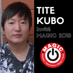 Tite Kubo Magic 2018