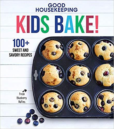 Good Housekeeping Kids Bake!: 100+ Sweet and Savory Recipes