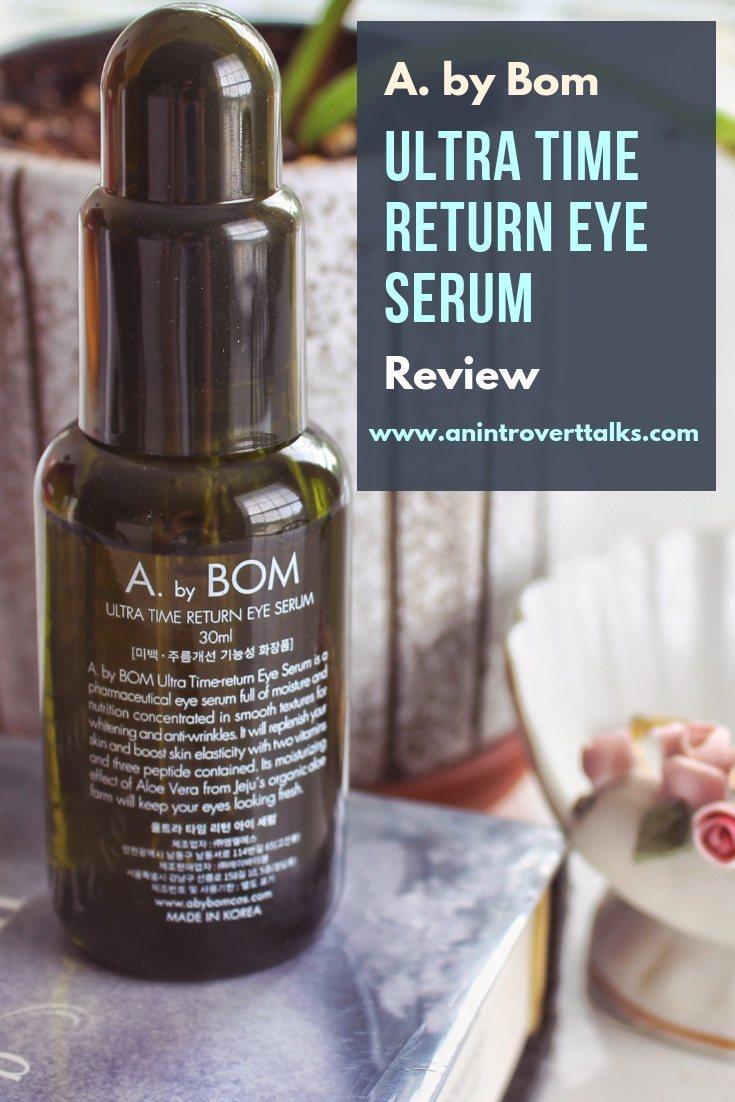 A. by Bom Ultra Time Return Eye Serum Review