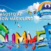 Eventi di Agosto al Rainbow Magicland di Valmontone