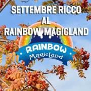 Eventi e Offerte di Settembre al Rainbow Magicland di Valmontone