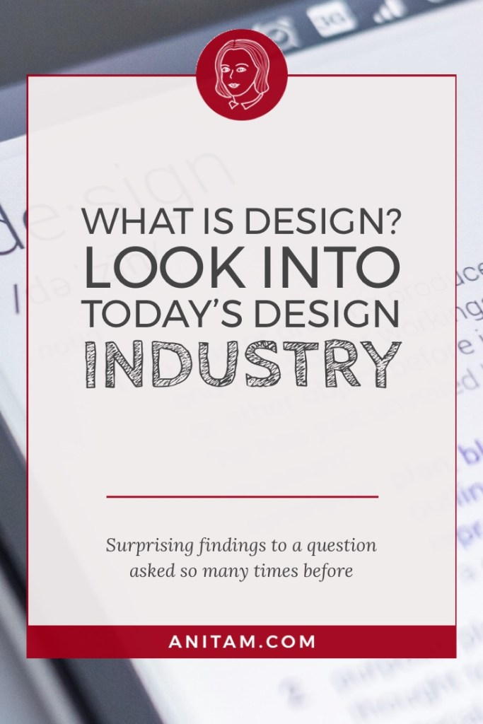 AnitaM | What is Design (web, graphic, product, etc)