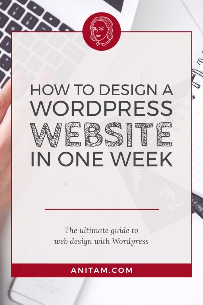 AnitaM   How to design a WordPress website in one week