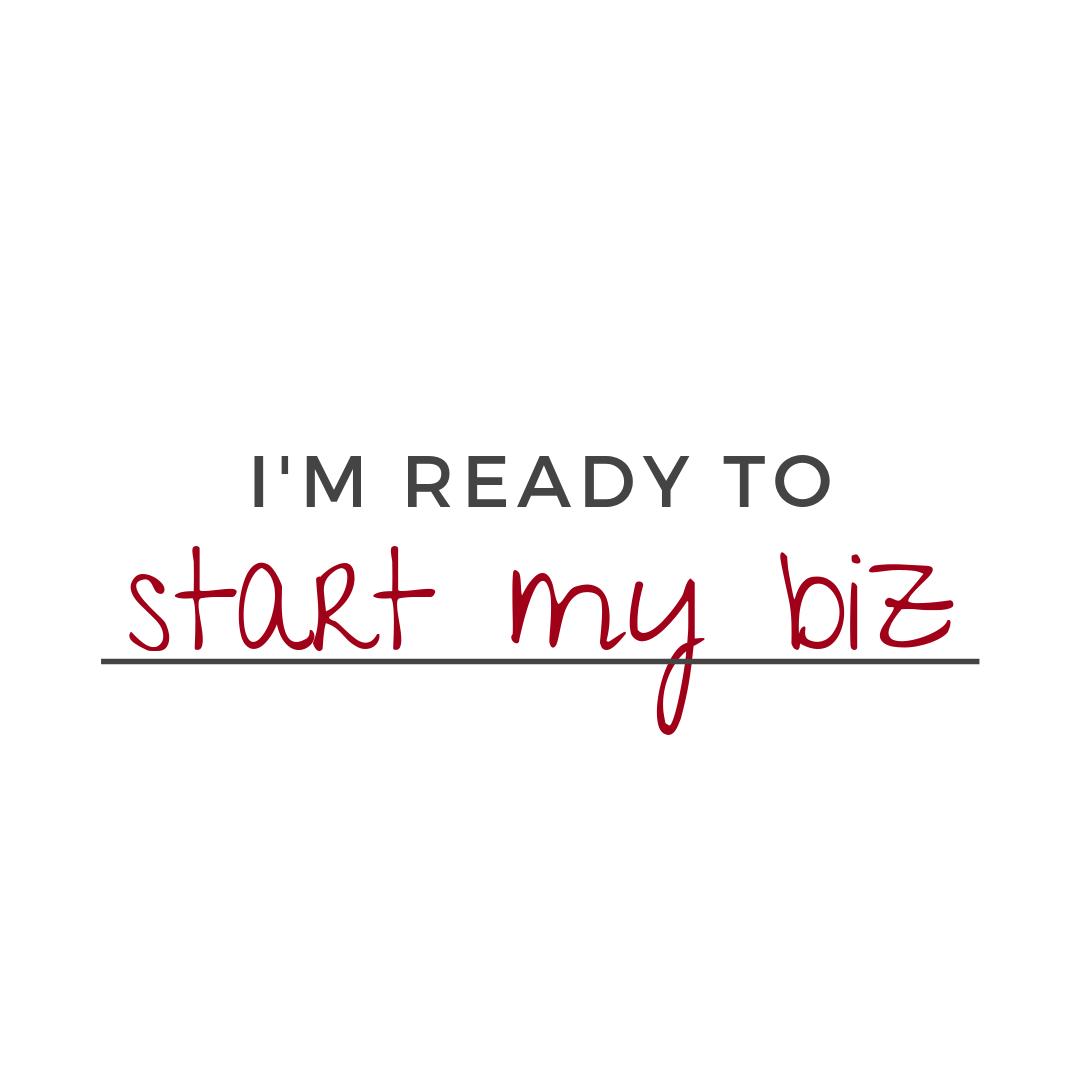 I'm ready to start my biz   AnitaM