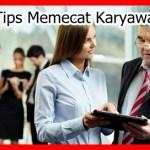 Tips Cara Memecat Karyawan Secara Baik Sopan Secara Halus