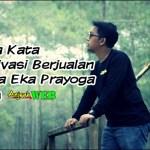 Kata Kata Motivasi untuk Berjualan dari Dewa Eka Prayoga