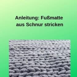 Anleitung Fußmatte aus Schnur stricken