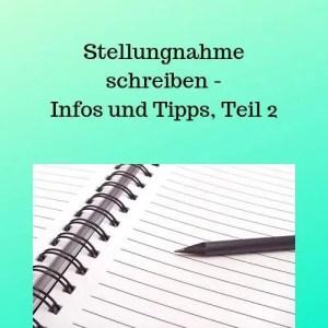 Stellungnahme schreiben - Infos und Tipps, Teil 2
