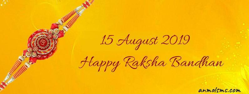 15 August 2019 Happy Raksha Bandhan