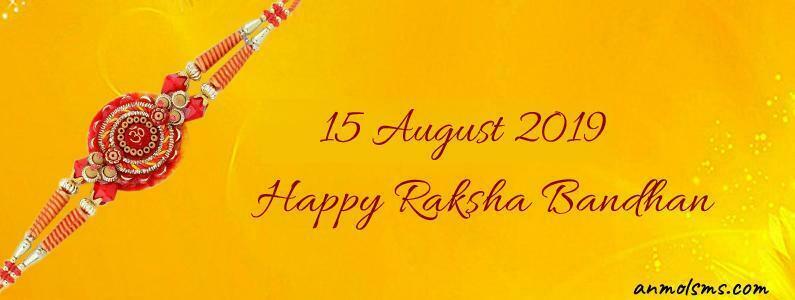 15 August 2019 Happy Raksha Bandhan