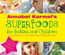 Superfoods Babies & Children