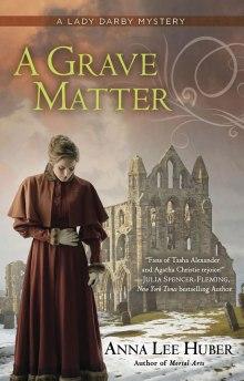 A Grave Matter, Anna Lee Huber