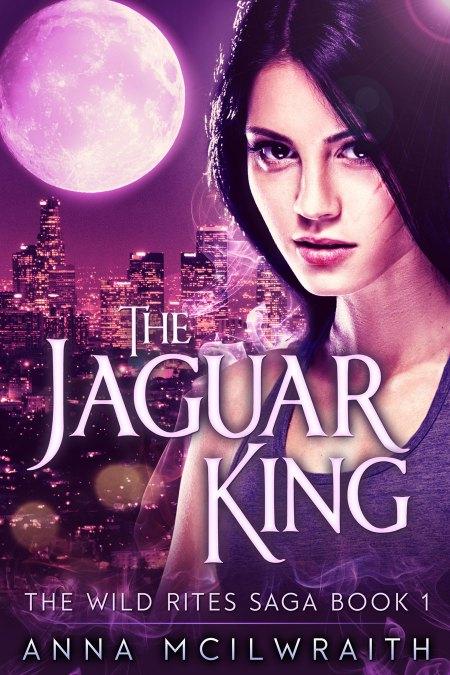 The Jaguar King, book 1 in The Wild Rites Saga