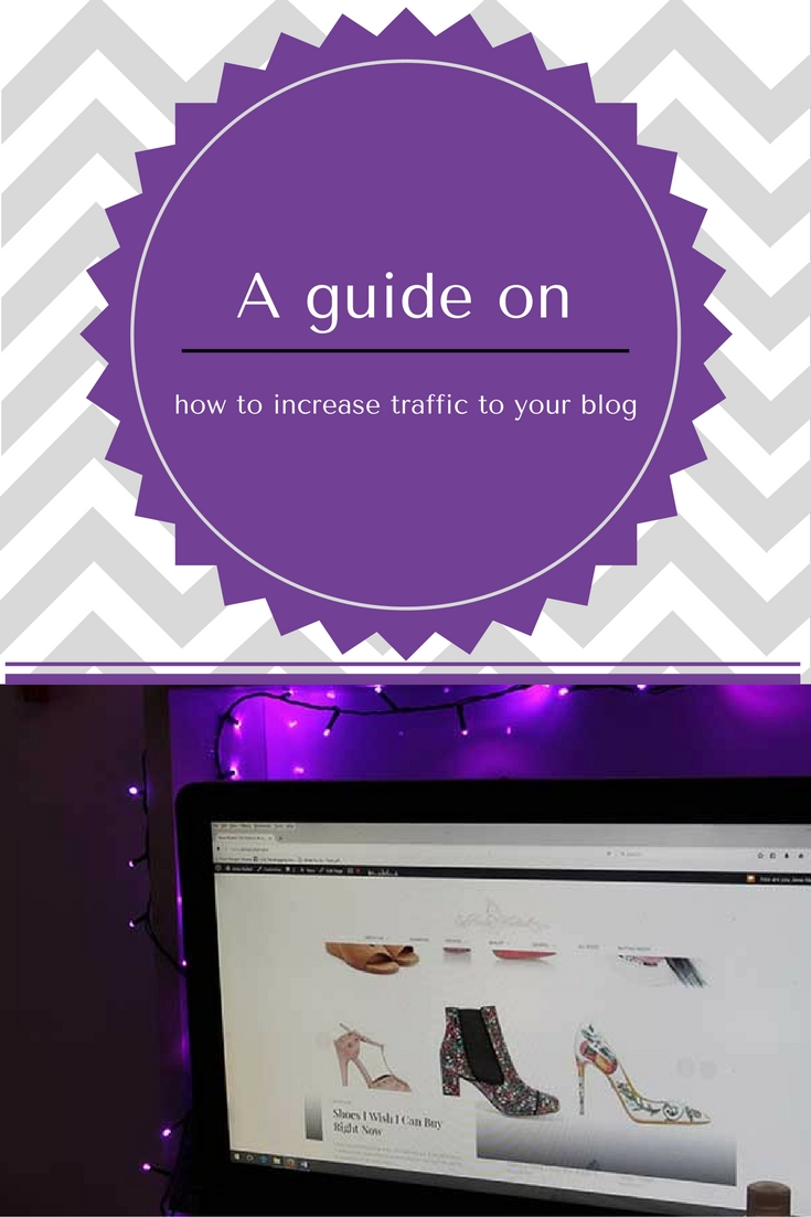 A guide on how to increase traffic to your blog
