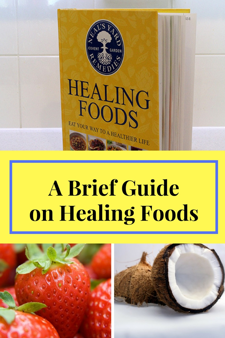 brief guide on healing foods
