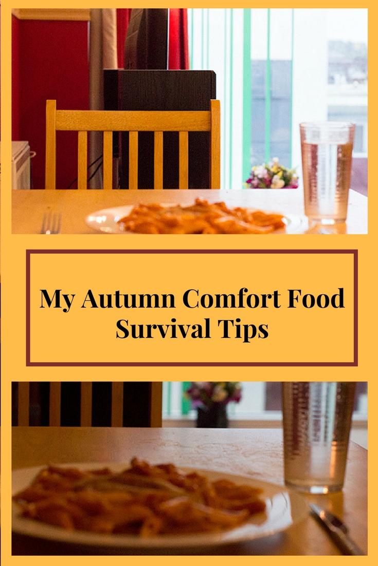 my autumn comfort food survival tips