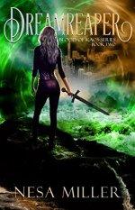 Dream Reaper by Nesa Miller