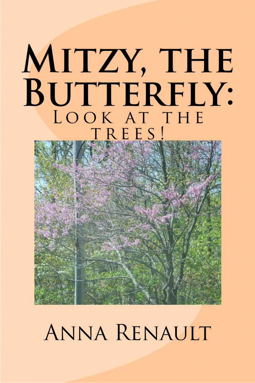 Mitzy, the Butterfly: Look at the Trees