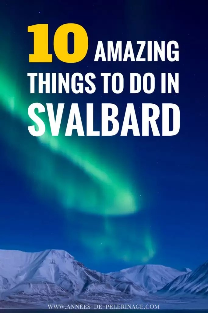 10 AMAZING Things To Do In Svalbard Amp Spitsbergen