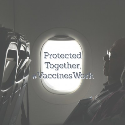 Protected Together, #VaccinesWork