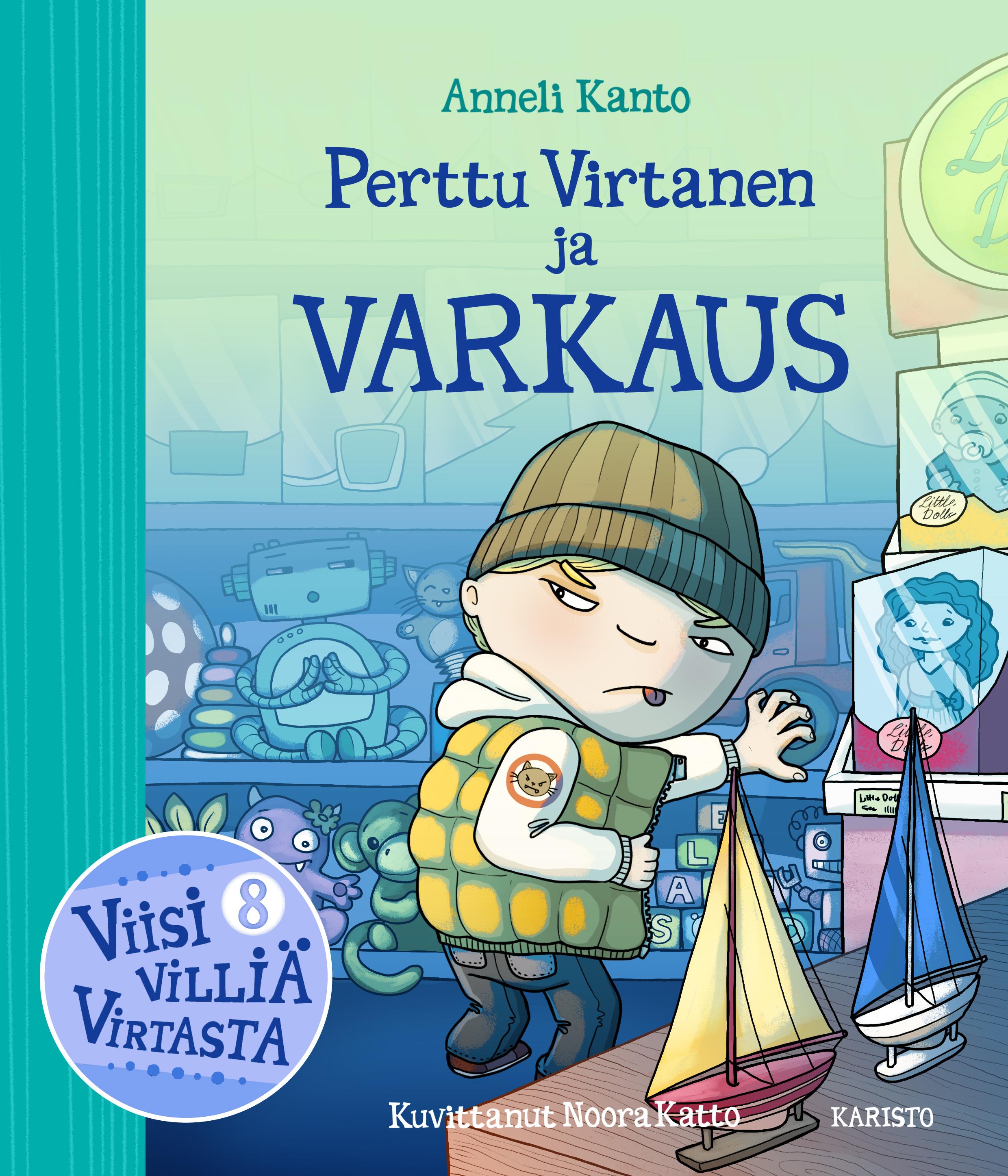 Anneli Kanto - Perttu Virtanen ja varkaus