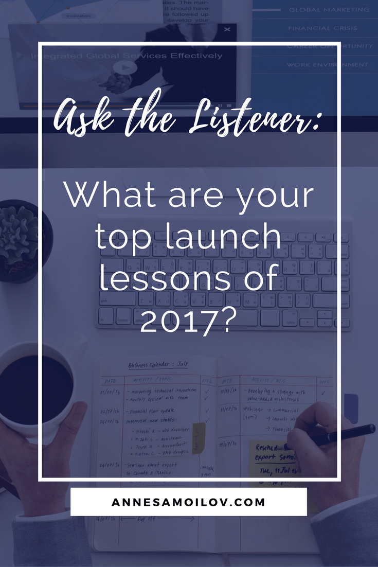 What are your top launch lessons of 2017