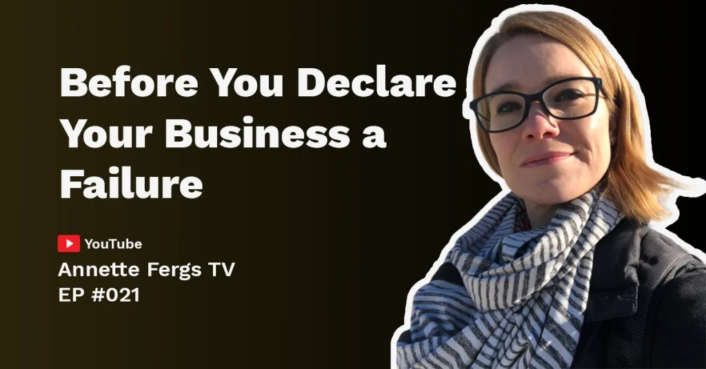 A featured blog image of a topic about a discussion on before you declare your business a failure