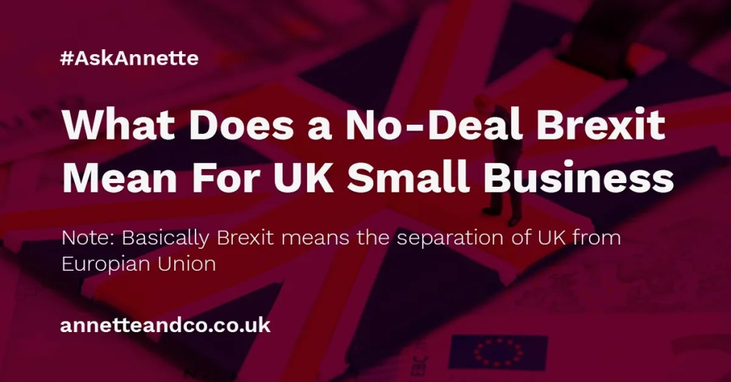a featured blog image post banner entitled What Does a No-Deal Brexit Mean For UK Small Business