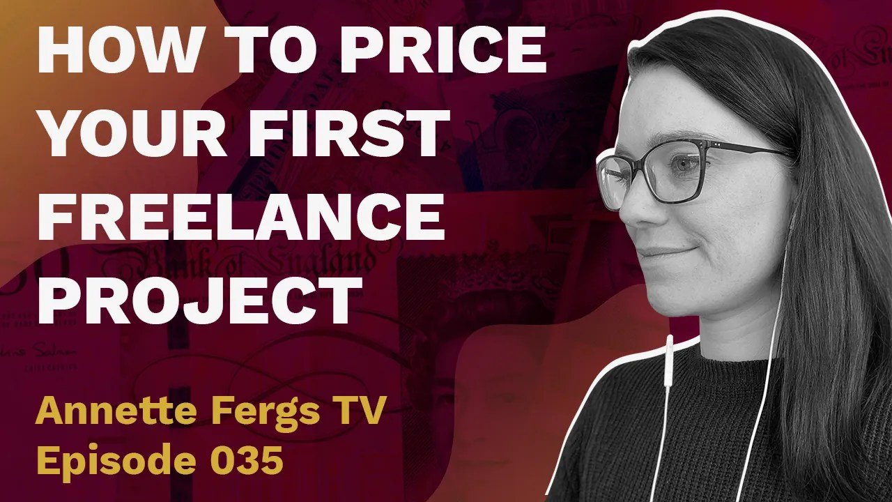 a featured blog banner image entitled how to price your first freelance project
