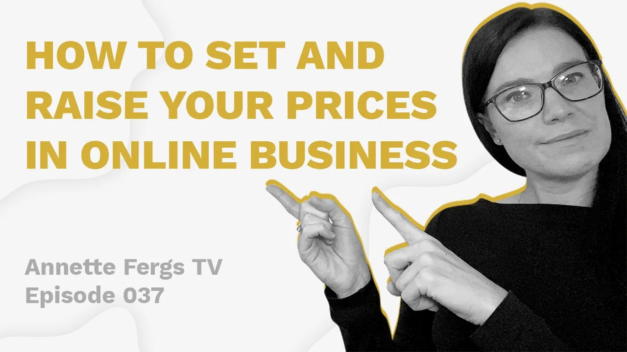 a featured image banner used for a blog post entitled how to set and raise your prices in online business