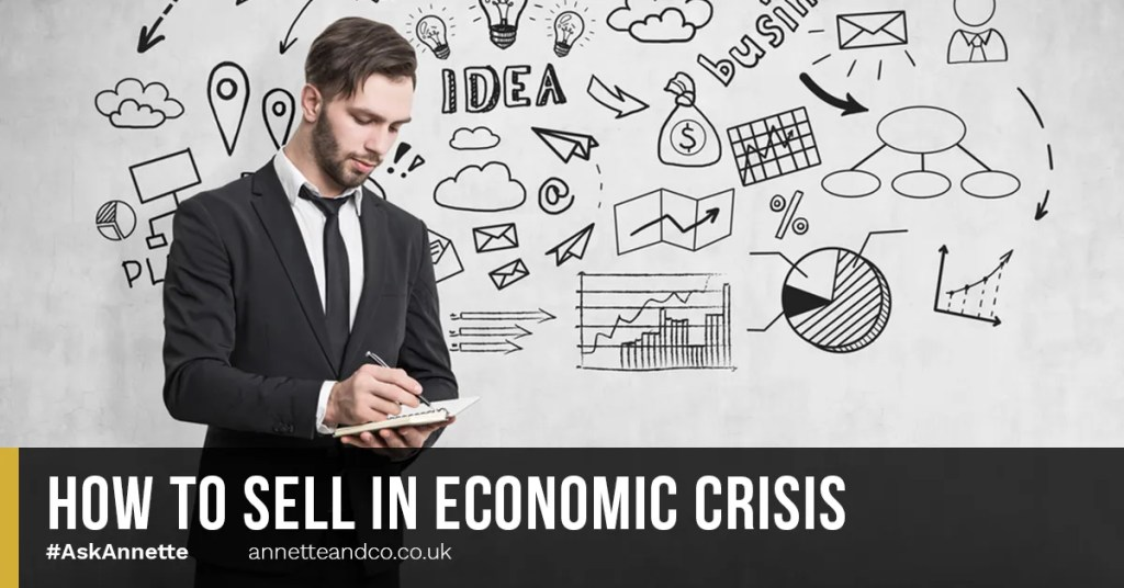 a blog featured image entitled How to Sell in Economic Crisis