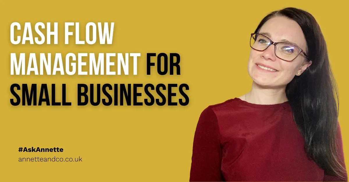 a blog featured image entitled Cash Flow Management for Small Businesses