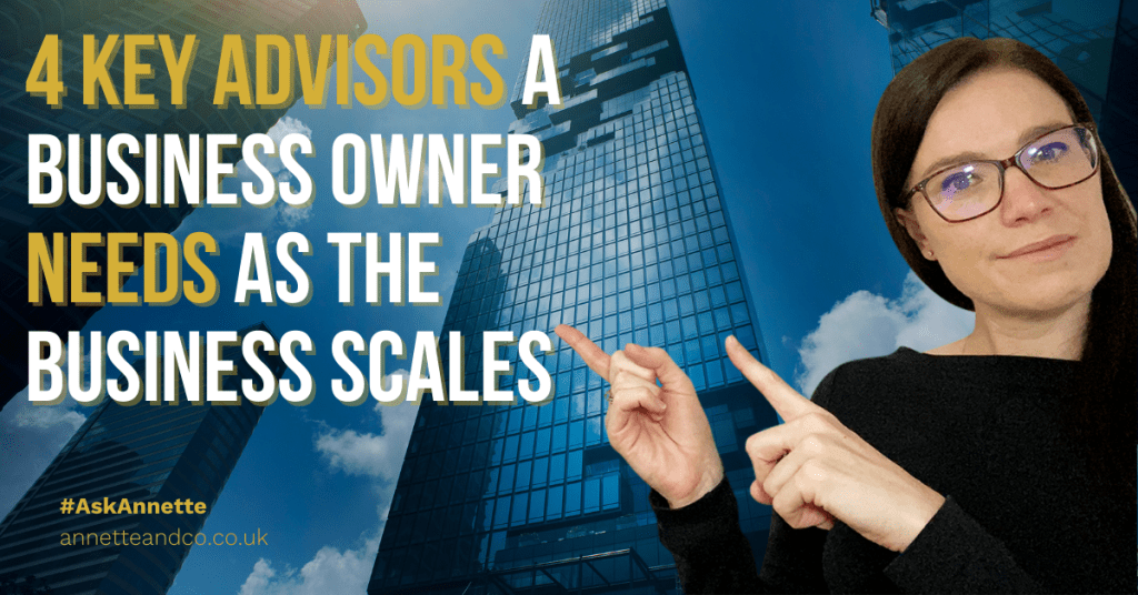 a blog featured image entitled 4 Key Advisors a Business Owner Needs as the Business Scales
