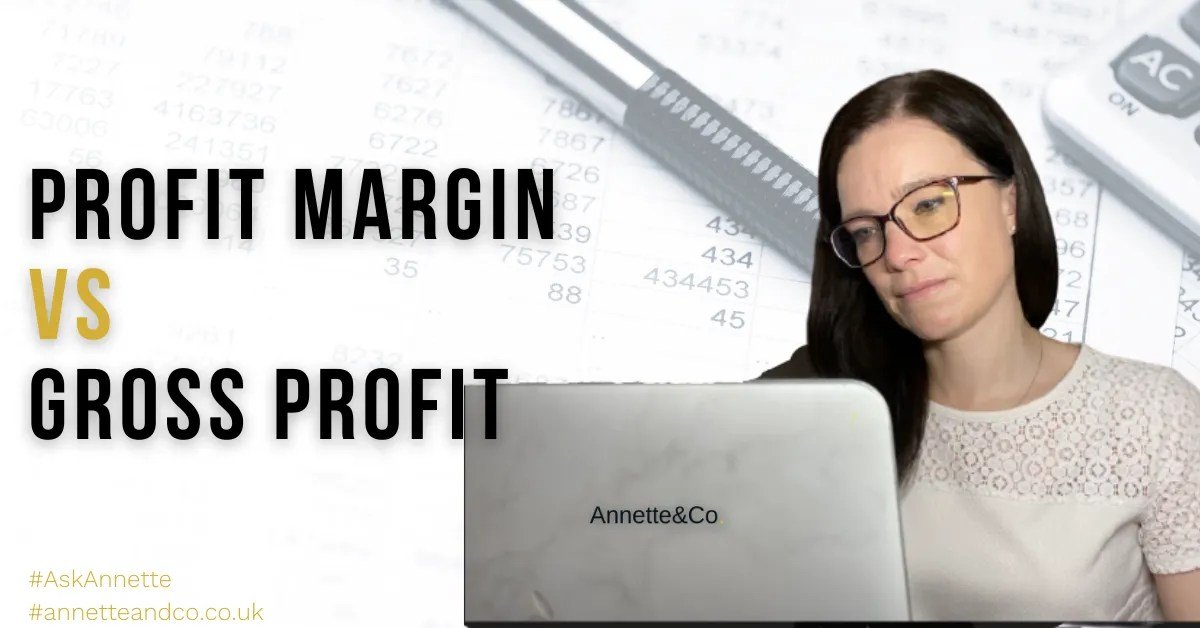 a blog featured image with a picture of Annette entitled Profit Margin vs. Gross Profit