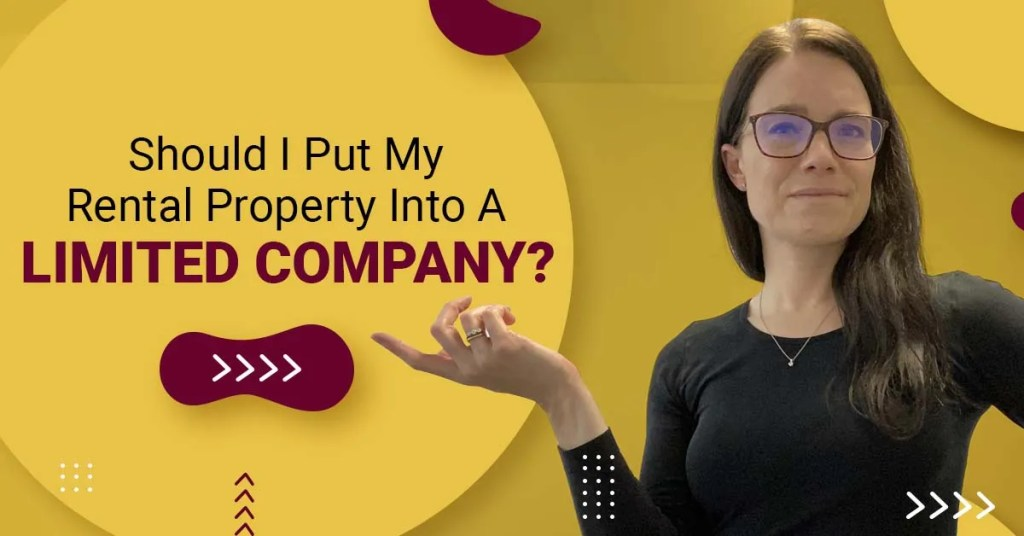 a blog featured image with a topic title about Should I Put my Rental Property Into A Limited Company?