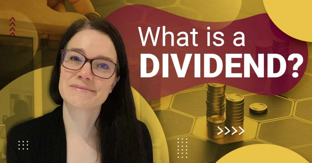 a blog featured image with a topic title about What is a Dividend?