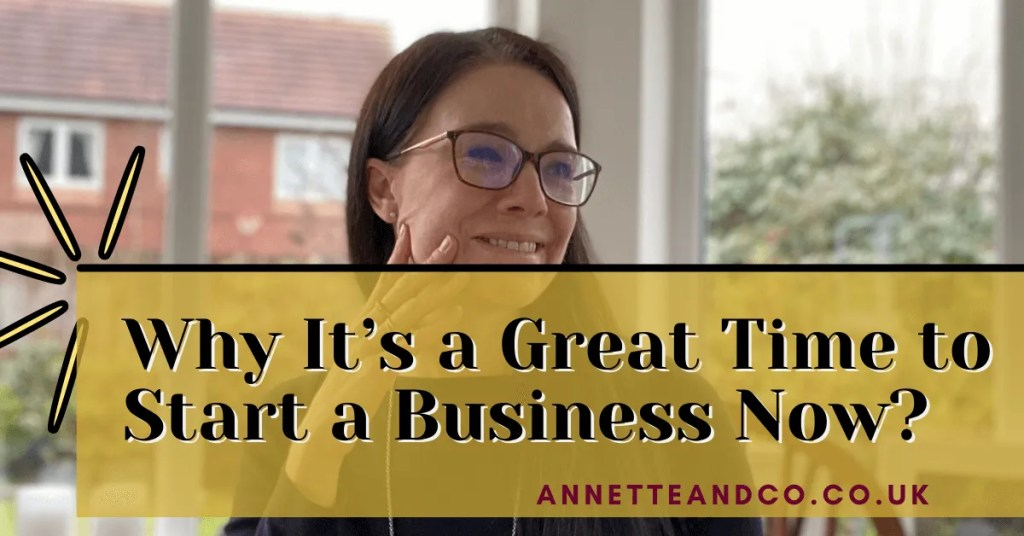 a blog featured image with a topic title Why It's a Great Time to Start a Business Now?