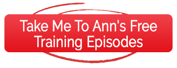 Take Me To Ann's Free Training Episodes