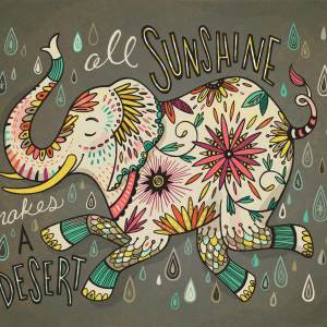 All Sunshine Makes a Desert: print for sale