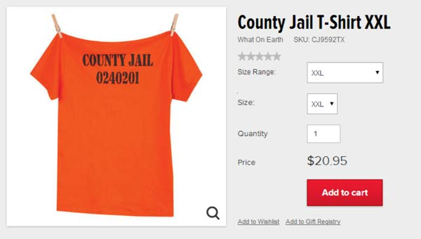 skymall stupid product county jail escapee tshirt