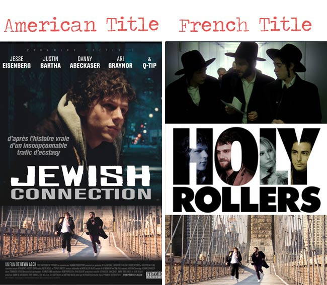 Jewish connection = Holy rollers movie title for French audience
