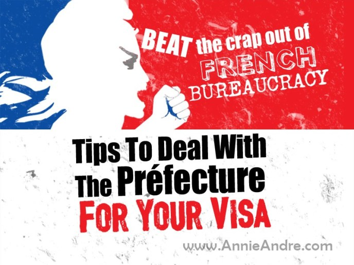 How to deal with the French prefecture to renew your visa (titre de sejour) without losing your cool