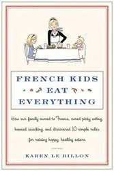 French kids eat everything book